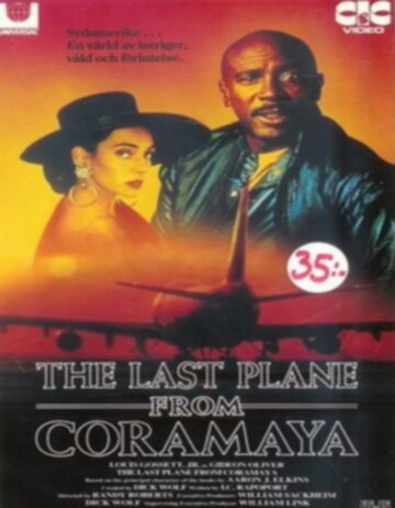 (The Last Plane from Coramaya)