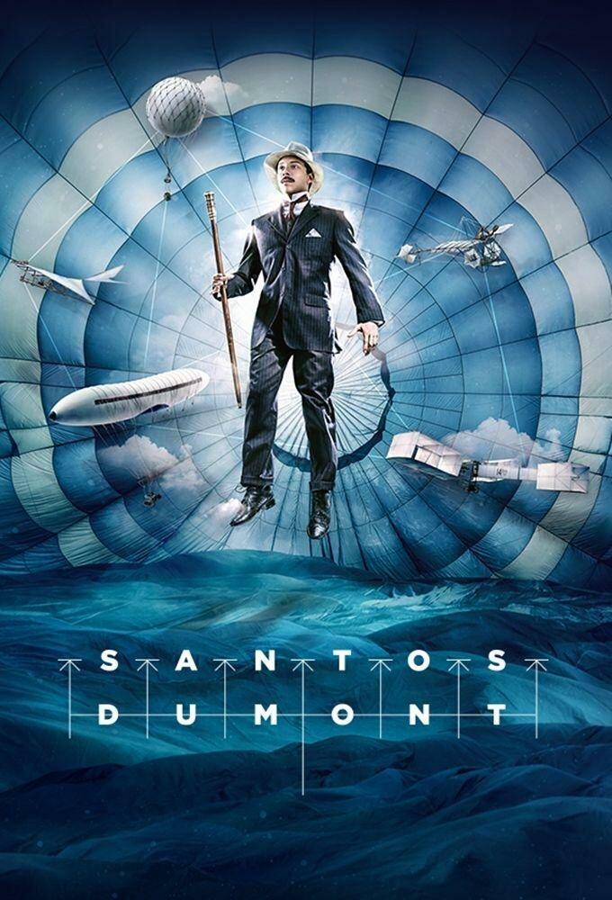 Santos Dumont (2019) смотреть онлайн 1 сезон все серии подряд в хорошем качестве