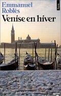 Венеция зимой (Venise en hiver)