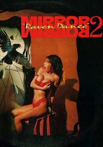 Зеркало, зеркало 2: Танец ворона (Mirror, Mirror 2: Raven Dance)