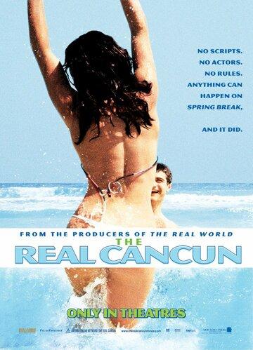 Настоящий Канкун (2003)