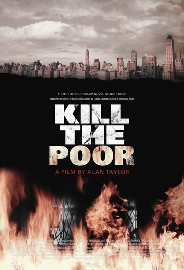Kill the Poor