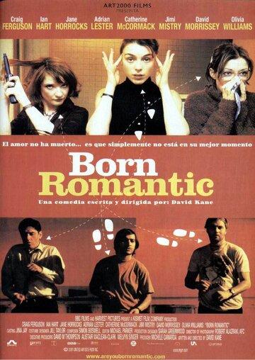 Рожденный романтиком (2000)