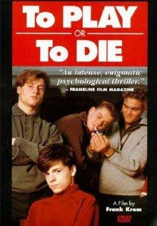 Играй или умри (1990)