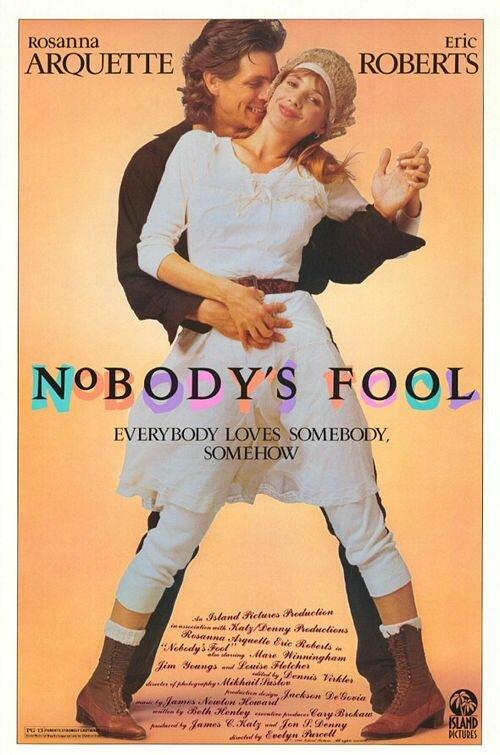 Девчонка не промах / Nobody's Fool (1986)