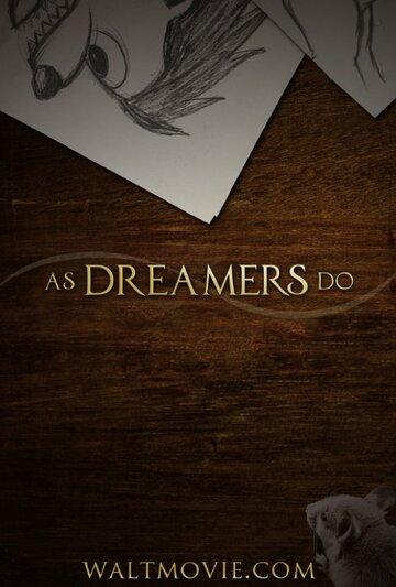 (As Dreamers Do)