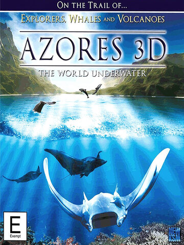 Азорские острова (Azores 3D: Explorers, Whales & Vulcanos)