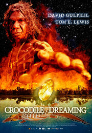 Crocodile Dreaming (2007)
