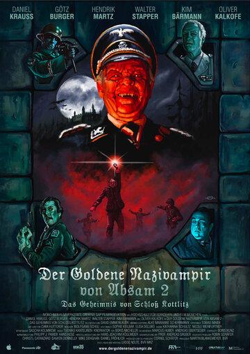 Золотой нацист-вампир абзамский 2: Тайна замка Коттлиц (Der goldene Nazivampir von Absam 2 - Das Geheimnis von Schloß Kottlitz)