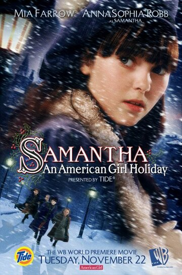 Саманта: Каникулы американской девочки / Samantha: An American Girl Holiday (2004) смотреть онлайн