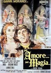 Ради любви... Ради магии (1967)