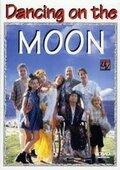Танцуя на Луне (Dancing on the Moon)