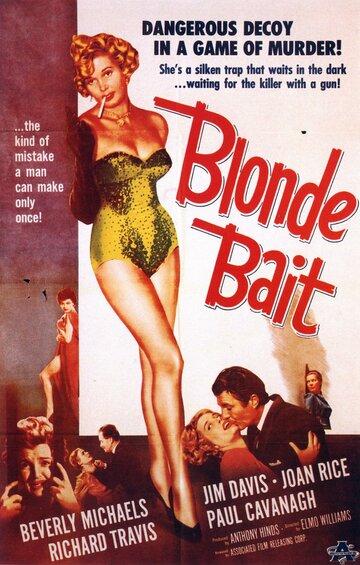 (Blonde Bait)