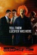 Скажи им, что Люцифер был здесь