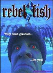 Rebel Fish (2002)