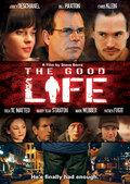 Хорошая жизнь (2007)