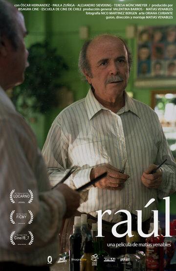 Рауль (2015) полный фильм онлайн