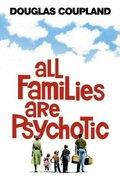 Нормальных семей не бывает (All Families Are Psychotic)