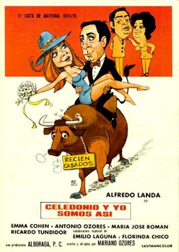 Селедонио и я, мы такие! (1977)
