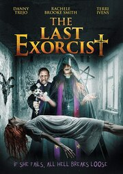 The Last Exorcist (2019) смотреть онлайн фильм в хорошем качестве 1080p