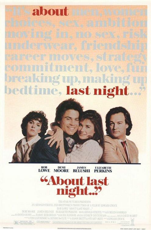 Что случилось прошлой ночью / About Last Night... (1986)
