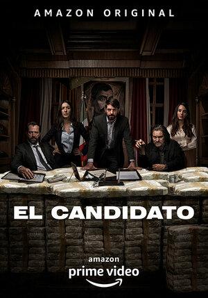 300x450 - Дорама: Кандидат / 2020 / Мексика