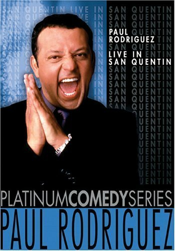 (Live in San Quentin, Paul Rodriguez)