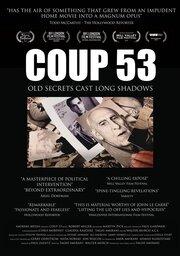 Coup 53 (2019) смотреть онлайн фильм в хорошем качестве 1080p