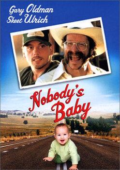 Ничей ребенок / Nobody's Baby (2001)