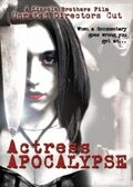 (Actress Apocalypse)