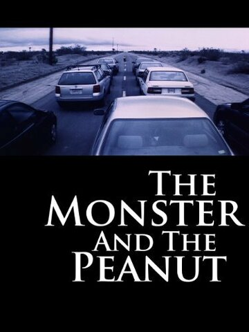 (The Monster and the Peanut)