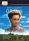 �, �������! (O Pioneers!)