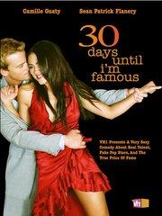 30 дней до моей известности (2004)