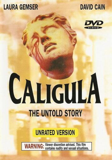 Фильм Калигула: Нерассказанная история