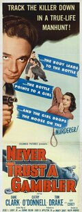 Никогда не доверяй азартному игроку (1951)