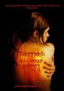 Татуировки: История шрамов (2009)