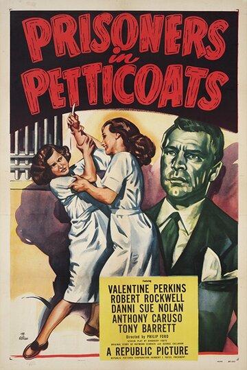 (Prisoners in Petticoats)