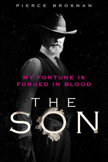 Сериал Сын The Son