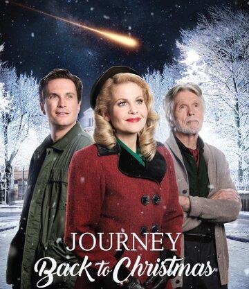 Рождественское путешествие (ТВ) Journey Back to Christmas