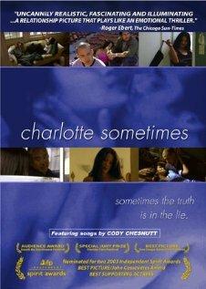 Шарлотта иногда (2002)
