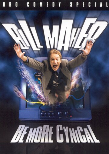 Билл Мар: Будьте циничнее (2000) полный фильм