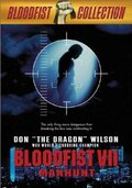 Кровавый кулак 7: Охота на человека
