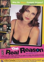 The Real Reason (Men Commit Crimes) (1998)