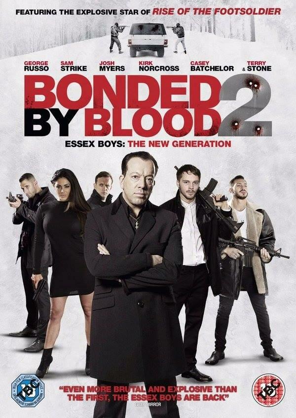 Связанные кровью 2. Парни из Эссекса: Новое поколение / Bonded by Blood 2