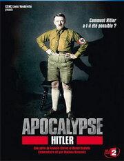 Смотреть онлайн Апокалипсис: Гитлер