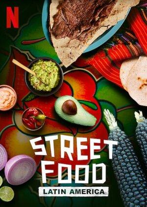 Уличная еда: Латинская Америка (2020)