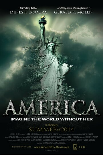 Америка (America: Imagine the World Without Her)