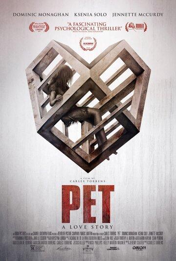 Питомец / Pet (2016) смотреть онлайн