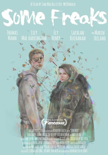 Три фрика / Some Freaks (2016)