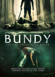 Банди и убийца с Грин-Ривер (2019)
